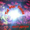 The Mad Singer/ Chris Brown HEAT/ReMix