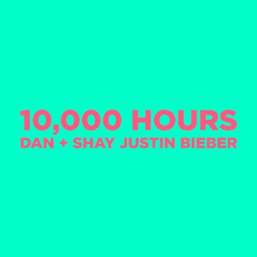 10,000 Hours (with Justin Bieber) - Dan + Shay, Justin Bieber (Jacob Critch Cover)