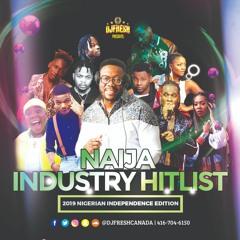 DJ FRESH PRESENTS: NAIJA HITLIST 2019 - 59TH INDEPENDENCE EDITION