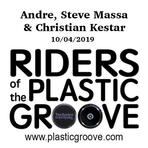 Riders of the Plastic Groove - Andre, Steve Massa & Christian Kestar 10-04-2019