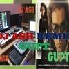MERE KHWABON ME TU (GUPT ) EXCLUSIVE REMIX BY DJ ASH