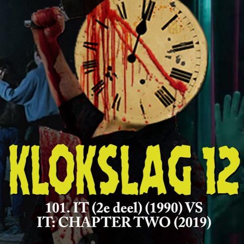 101. IT (2e deel van 1990) vs IT: Chapter 2 (2019)