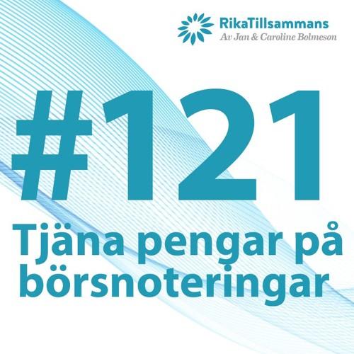 #121 - Tjäna pengar på börsnoteringar | Tips, råd och fakta från forskningen och vår erfarenhet