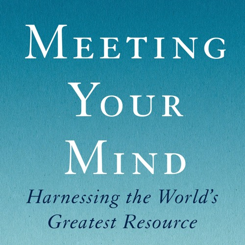 Meeting Your Mind - Introduction