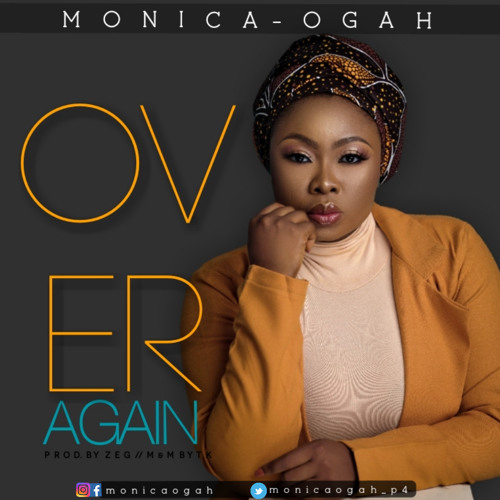 Over Again - Monica Ogah
