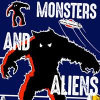 Monsters And Aliens (31 Nights of Hallowe'en: Night 5)