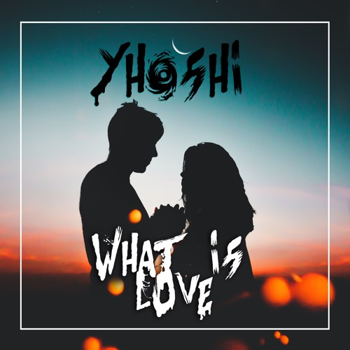 What Is Love [FREE DOWNLOAD]