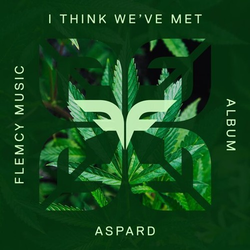 Aspard - I Think We've Met (Amsterdam's Finest, Flemcy Music)
