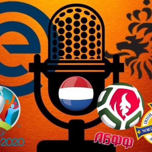 Podcast #63 ● Previewing Netherlands' Euro qualifiers vs Northern Ireland & Belarus