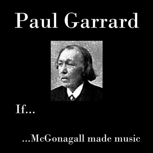If...   ...McGonagall made music