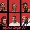 21 Savage, Trippie Redd, Lil Uzi Vert, Wiz Khalifa, G Herbo, Lil Yachty - Who Run It