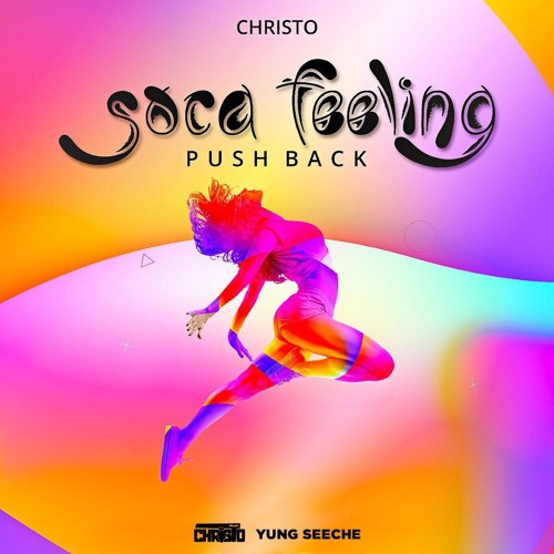 "Christo: ""Soca Feeling"" (Push Back)"
