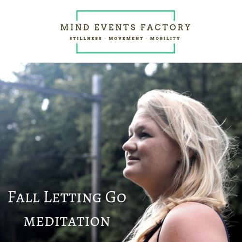 Fall Letting Go Meditation