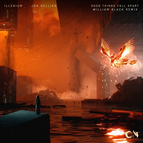 Illenium, Jon Bellion - Good Things Fall Apart (William Black Remix)