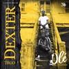 Download Dexter Miles Ft Trod - Ole (Prod. Dawie) Mp3