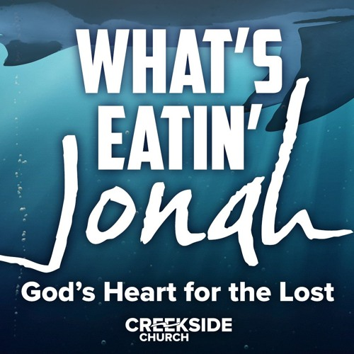 Jonah 2: From the Belly to the Beach (Caught Up in God's Compassion)