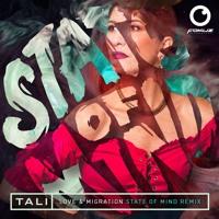 Tali - Love & Migration (State Of Mind Remix)
