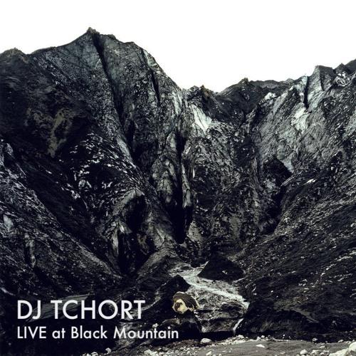 DJ Tchort - Live At Black Mountain