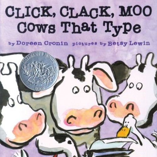Episode 106 - Click, Clack, Moo Cows That Type