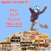 Download Episode 107 - Fall 2019 Movie Preview Mp3