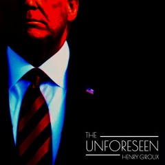 #214   The Unforeseen: Neoliberal Ideology & Paving The Road Towards Fascism w/ Henry Giroux