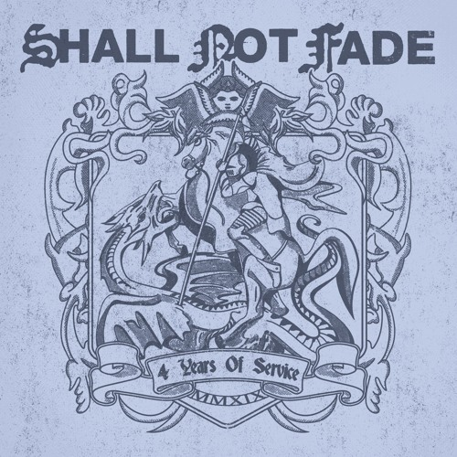 SNFLP002 // Shall Not Fade - 4 Years of Service LP - V/A