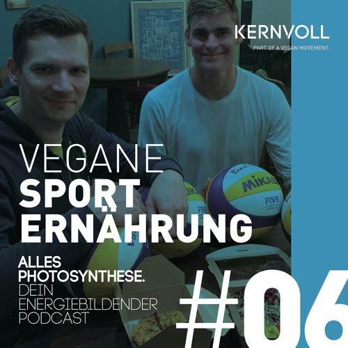 Alles Photosynthese. #06 Vegane Sporternährung
