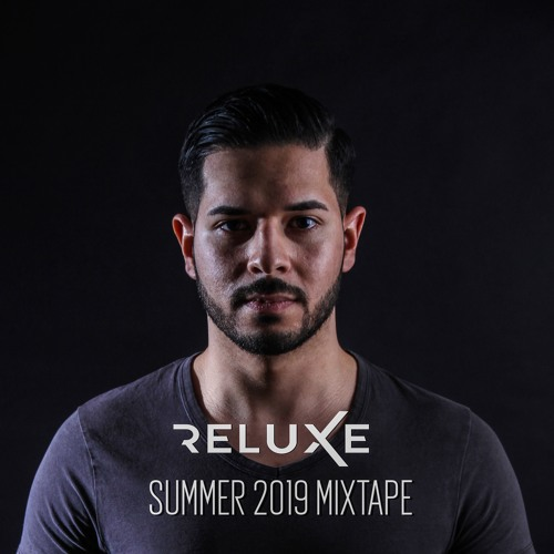 Reluxe Summer mixtape 2019