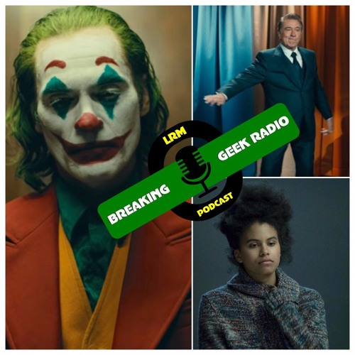 Tragedy OR Comedy? Joker SPOILER Discussion   Breaking Geek Radio: The Podcast