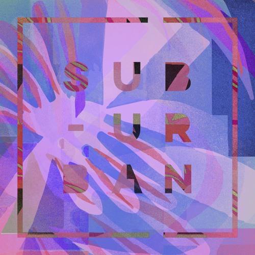 Sub_Urban ADE Sampler 2019