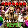BEMET and TEAPACKS - BBBBBB ( Yan Lubin Remix )