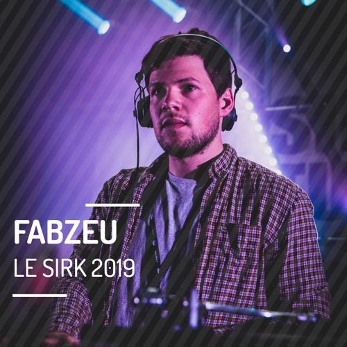 Fabzeu @ Le SIRK Festival 2019