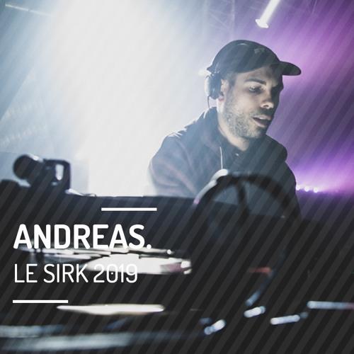 Andreas. @ Le SIRK Festival 2019