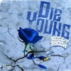 RODDY RICCH-DIE YOUNG