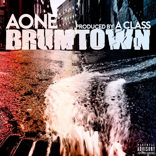 Aone - Brumtown (Prod. A Class) [Thizzler Exclusive]