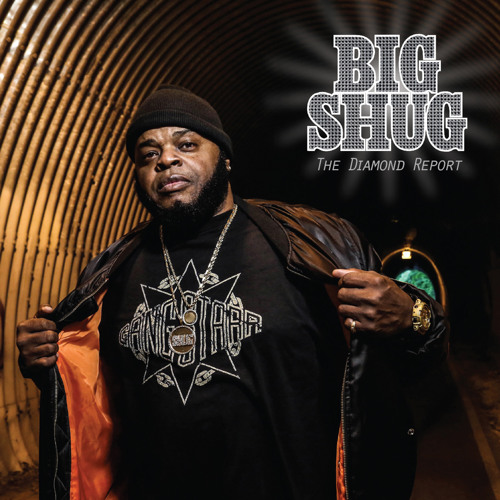 Big Shug - Still Big (prod. by DJ Premier) 'The Diamond Report' Is Available Now for Pre-Order!
