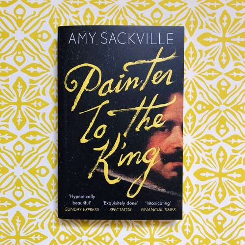 Amy Sackville & Litwitchure: Painter to the King