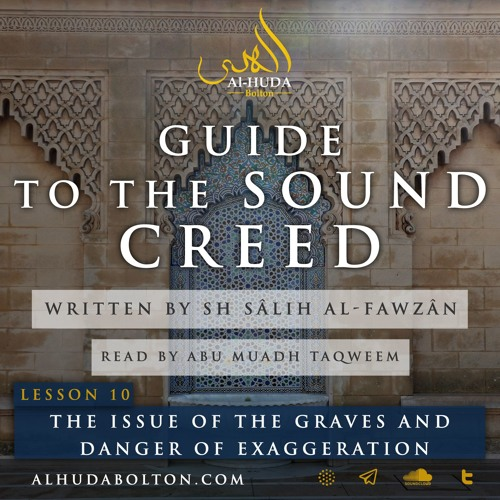 Sound Creed #10: The issue of the graves and Danger of Exaggeration