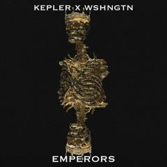 KEPLER X WSHNGTN - Emperors
