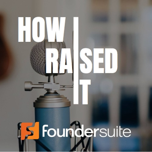 Ep. 121 How I Raised It with Aydin Mirzaee of Fellow.app