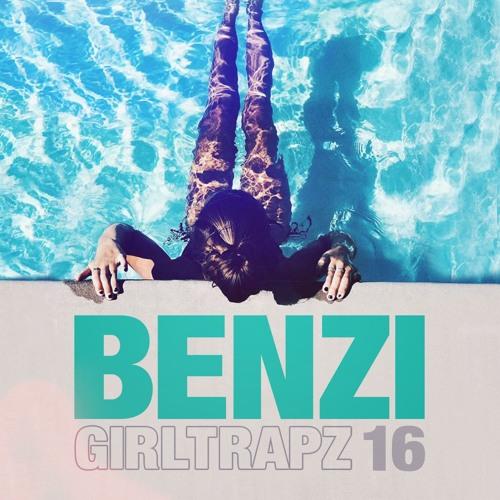 BENZI | GIRL TRAPZ | Volume Sixteen