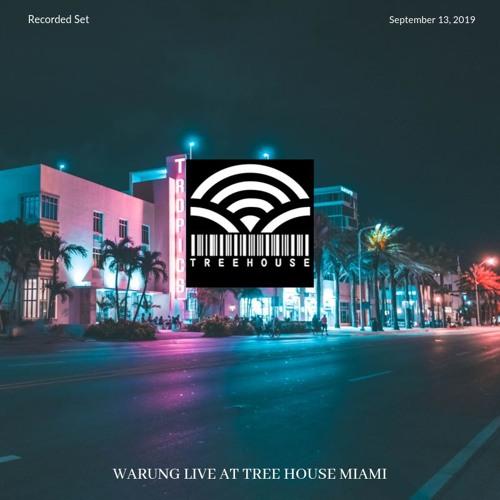 Warung @ Tree House Miami (Typ3 Records Showcase) 13/09/19
