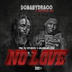 Dc Baby Draco X ShooterGang Kony - No Love   IG @dcbabydraco_
