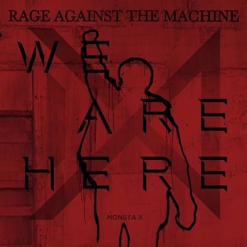 MONSTA X vs Rage Against The Machine - Rodeo Testify (feat. Saint Punk) (J.E.B Edit)