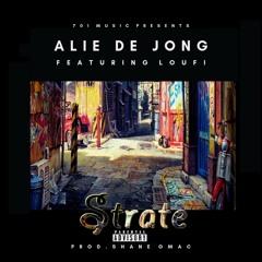 AlieDeJong - Strate (Ft. Loufi).wav