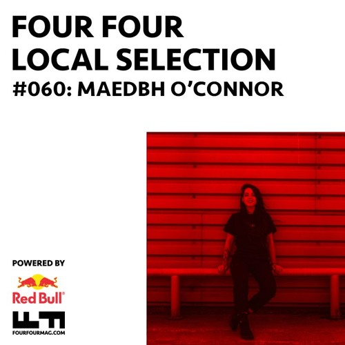 Local Selection Mix 060 - Maedbh O'Connor
