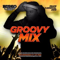 GROOVEY 4 THE PEOPLE - RIGGO SUAVE MIAMI MIX 2019