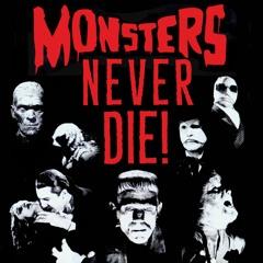 Monsters Never Die : Episode 3 - The Mummy