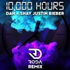 Dan + Shay, Justin Bieber - 10,000 Hours (RODA REMIX) - FREE DOWNLOAD