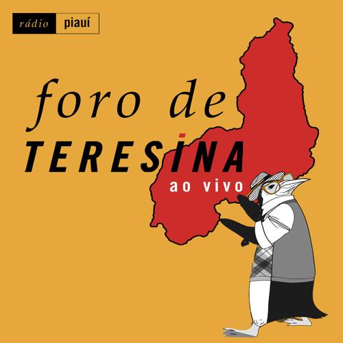 Extra: Foro de Teresina especial no Festival Piauí de Jornalismo